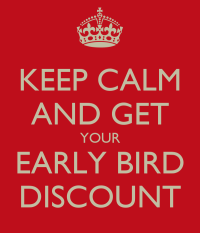 KEEP CALM AND GET YOUR EARLY BIRD DISCOUNT Poster ...