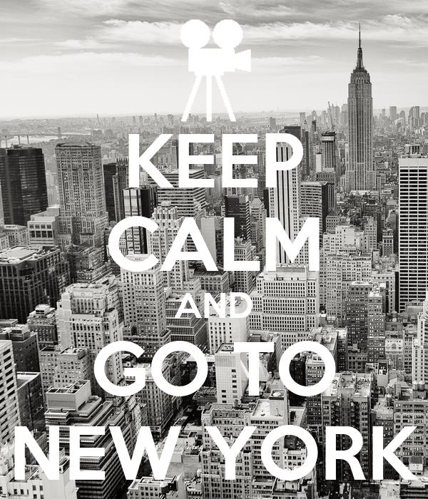 Keep Calm And Go New York
