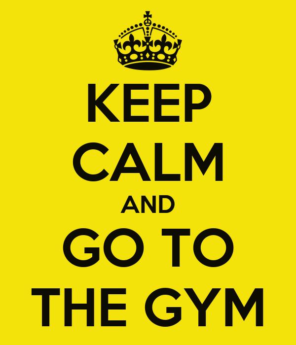 https://i0.wp.com/sd.keepcalm-o-matic.co.uk/i/keep-calm-and-go-to-the-gym-11.png