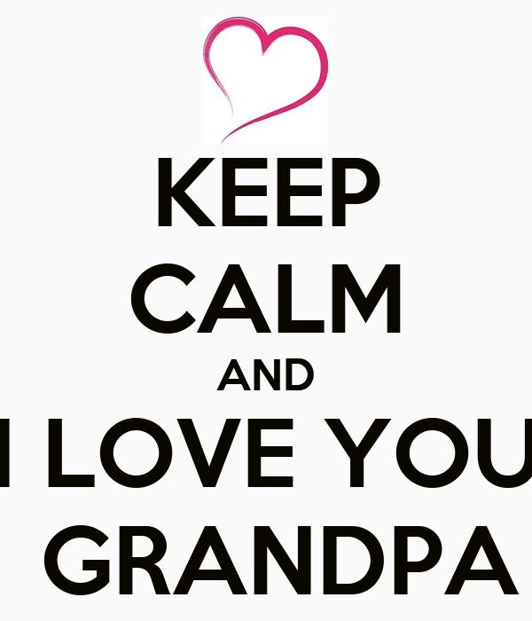 I Love You Grandpa Quotes. QuotesGram