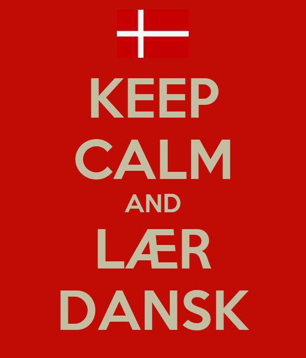 Mantén la calma y aprende danés.