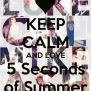 Keep Calm And Love 5 Seconds Of Summer Poster Fiorella