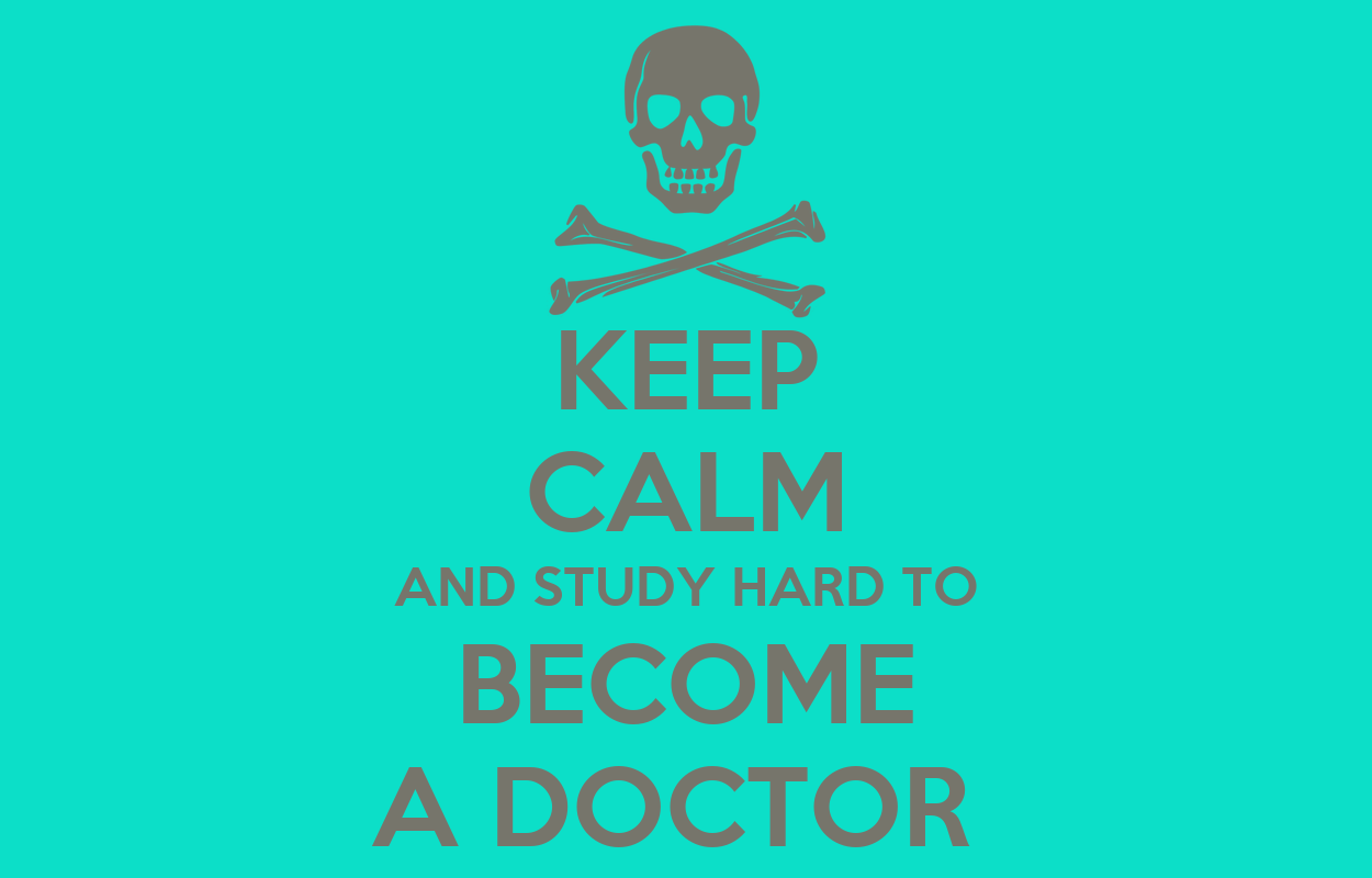 KEEP CALM AND STUDY HARD TO BECOME A DOCTOR Poster | ARWA ...
