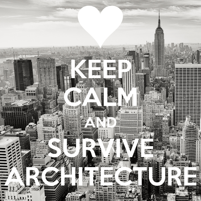 Keep Calm And Survive Architecture  Keep Calm And Carry