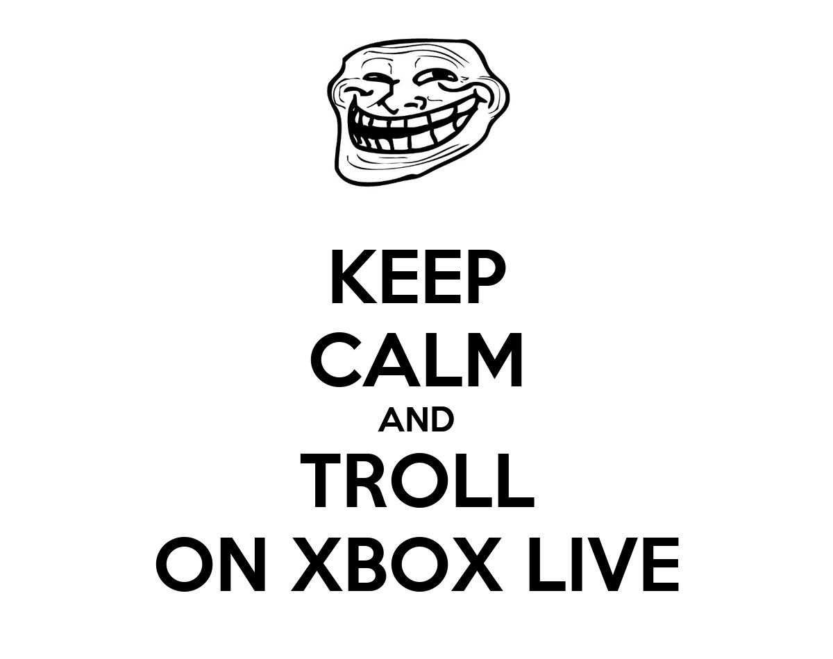 Keep Calm And Troll On Xbox Live Poster