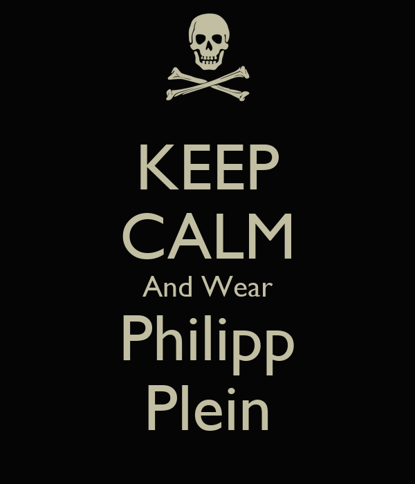 Sorry Wallpaper With Quotes Keep Calm And Wear Philipp Plein Poster Sander Roos