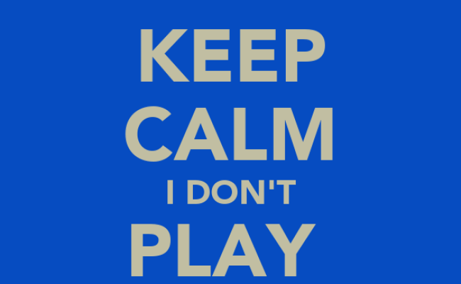 Keep Calm I Don T Play Fb Games Keep Calm And Carry On
