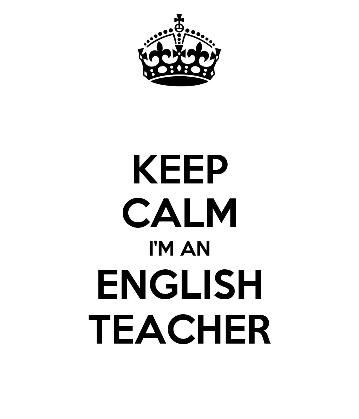 Keep Calm I M An English Teacher Poster