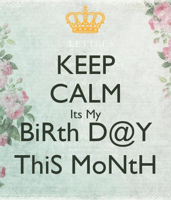 Its Month Birth My Keep Calm