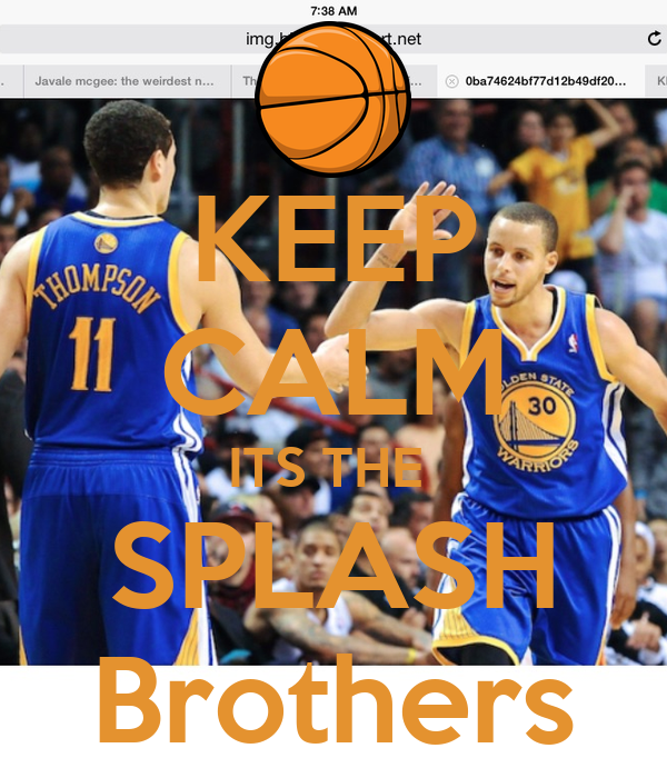 Keep Calm Its The Splash Brothers Poster  Brian11  Keep Calmomatic