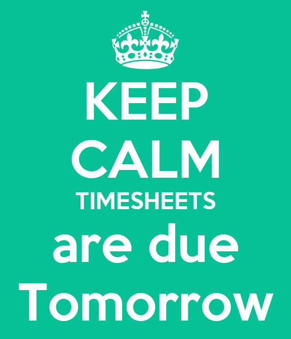 Timesheets Due Thursday
