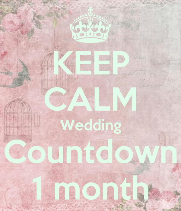 KEEP CALM Wedding Countdown 1 month Poster  kirstendalli