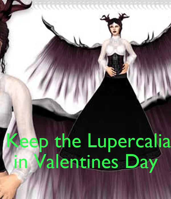 Keep The Lupercalia In Valentines Day Poster Valentines
