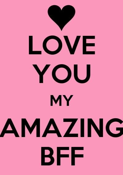 LOVE YOU MY AMAZING BFF Poster Lili Keep Calm O Matic