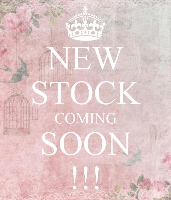 New Stock Coming Soon !!! Poster  Nsse  Keep Calmomatic