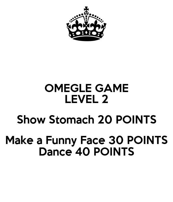 Omegle Points Game Levels