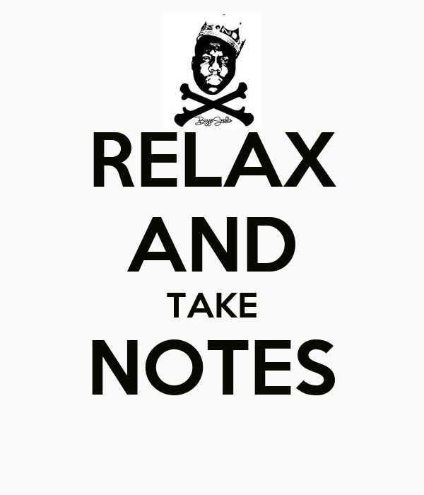 Take Notes Quotes. QuotesGram