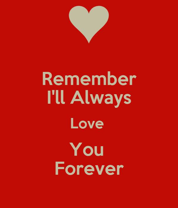 You Always Love You Forever