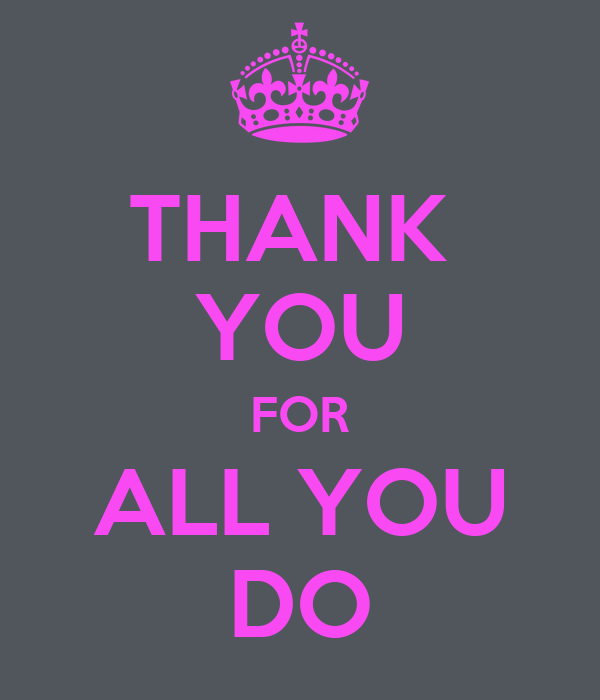 Thank You For All You Do Poster  J  Keep Calmomatic