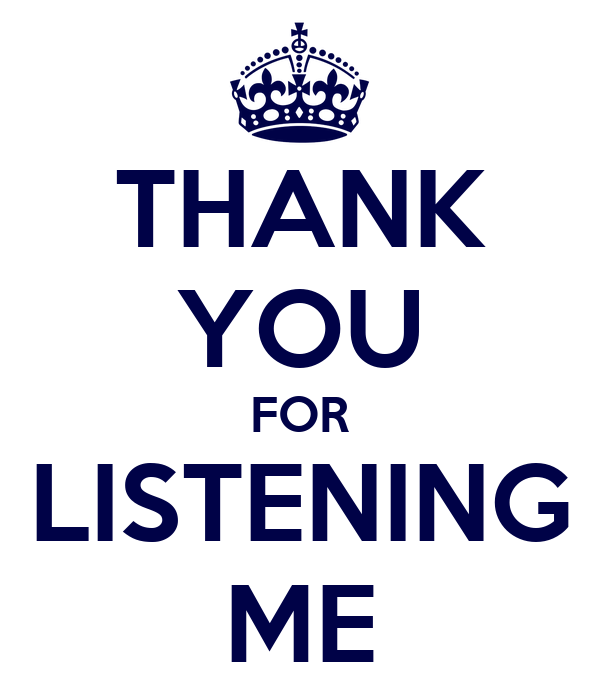 THANK YOU FOR LISTENING ME Poster   zizz   Keep Calm-o-Matic