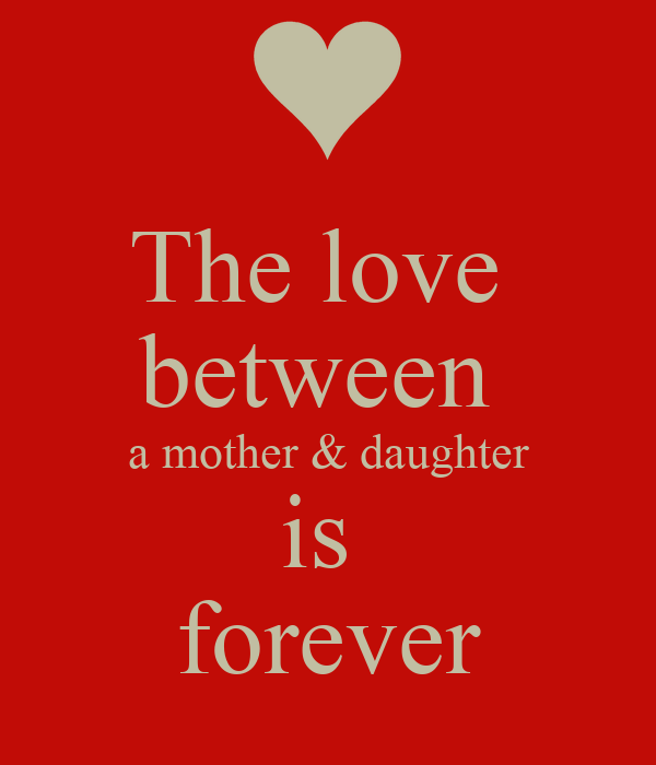 Mother Love Quotes Her Daughter