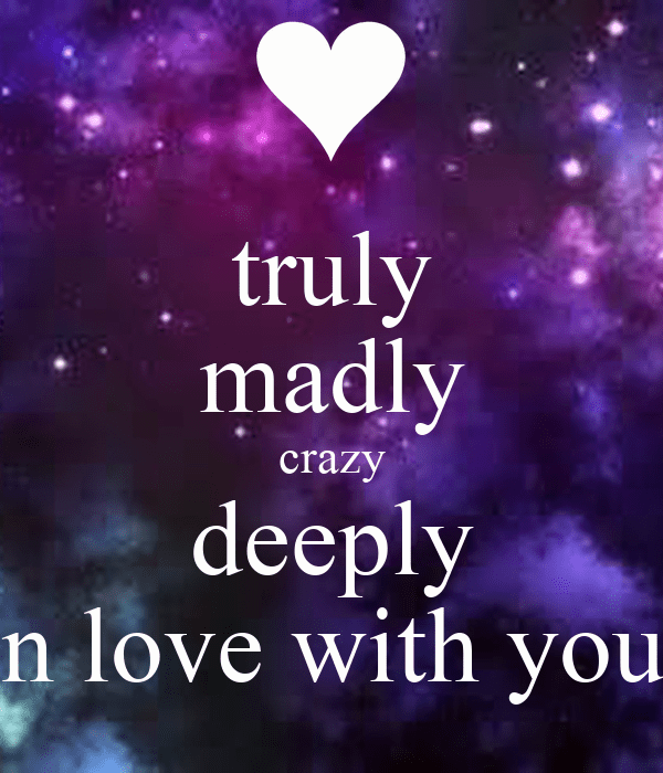 Being Madly Love Quotes
