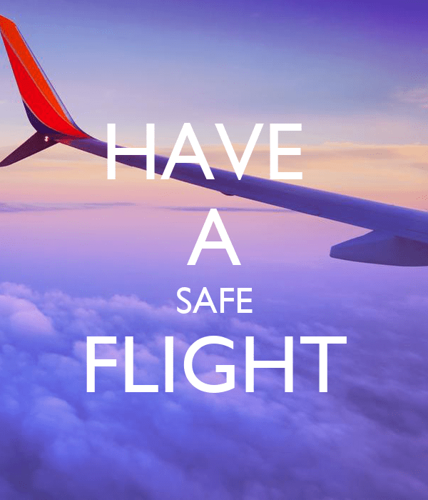 Have A Safe Flight Poster Worleyparsons Keep Calm O Matic