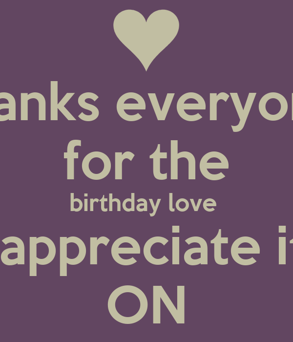 thanks everyone for the