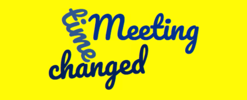 Meeting time changed