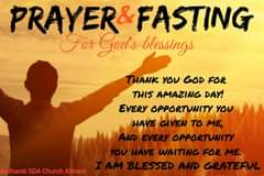 Image may contain: one or more people, text that says 'PRAYER&FASTING For God's blessings THANK YOU GOD FOR THIS AMAZING DAY! EVERY OPPORTUNITY YOU HAVE GIVEN TO ME, AND EVERY OPPORTUNITY YOU HAVE WAITING FOR ME. BLESSED AND GRATEFUL Bethanië SDA Church Almere'