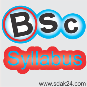 Syllabus Bsc 1st 2nd 3rd Year all Semester