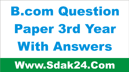 Bcom Question Paper 3rd Year With Answers