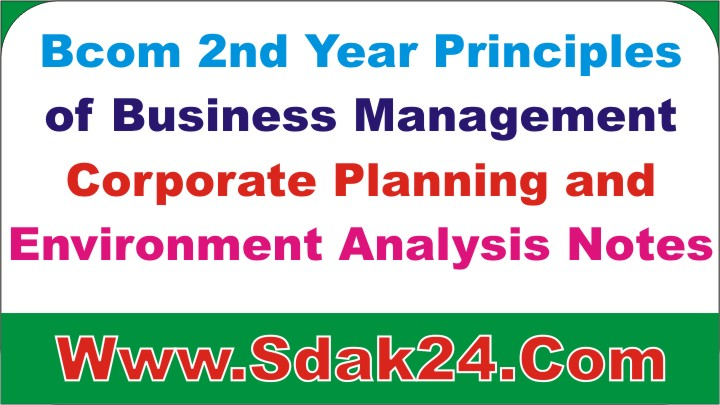 Bcom Business Management Corporate Planning and Environment Analysis Notes