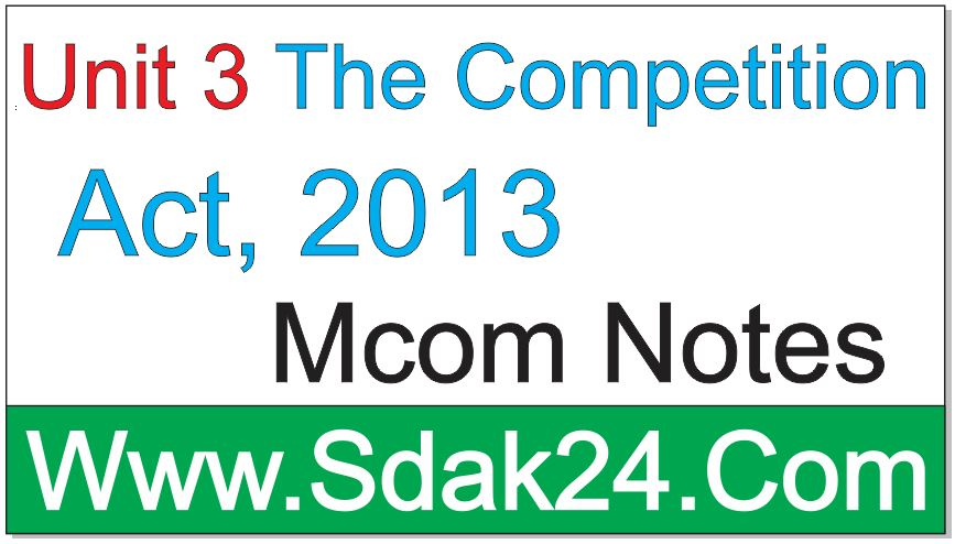 Unit 3 The Companies Act, 2013 Mcom Notes