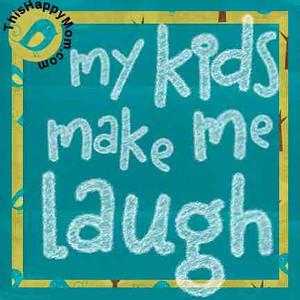 my kids make me laugh