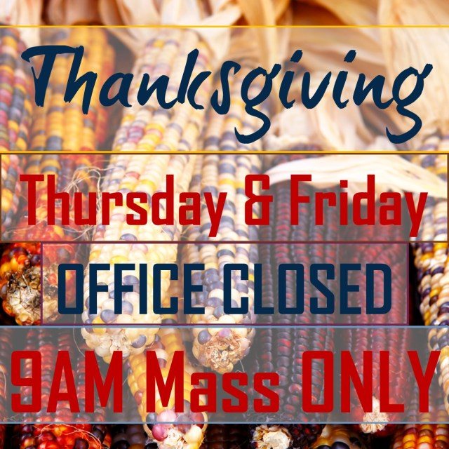 Thanksgiving Day Mass & Office Schedule