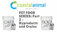 Pet Food Series, part 2: By-Products and Grains, Oh My