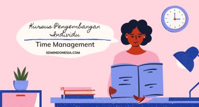 Kursus Pelatihan Time Management SDM Indonesia