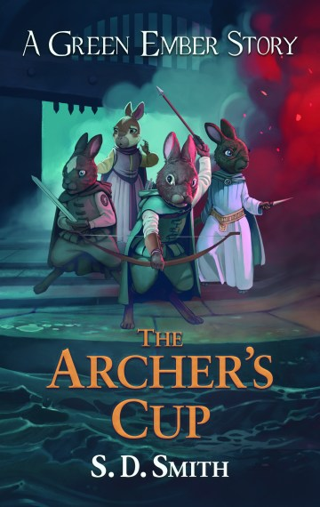The Archer's Cup: Green Ember Archer Book 3