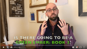 The Green Ember Book 3 (Is S. D. Smith Working On Another Book in The Green Ember Series?)