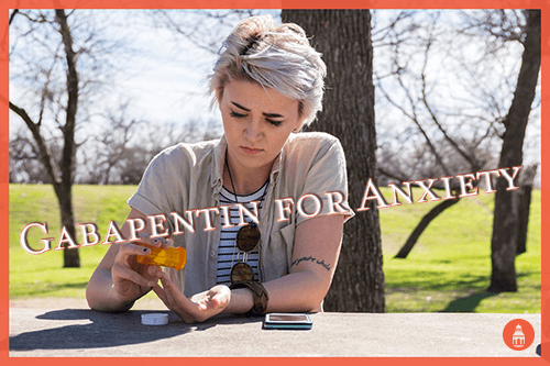 Gabapentin for Anxiety: Does It Work and How Long Will It ...