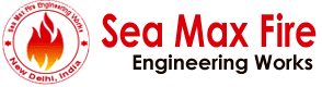 SEA MAX FIRE ENGINEERING WORKS IN DELHI