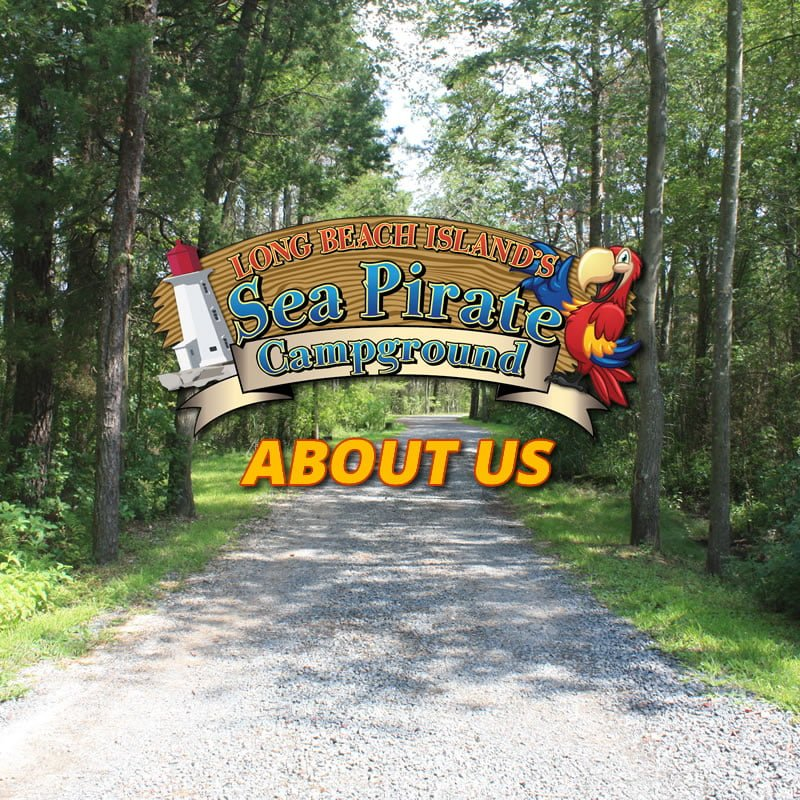 About Us  Sea Pirate Campground
