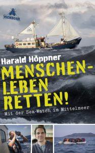 Menschenleben Retten! - Mit der Sea-Watch im Mittelmeer