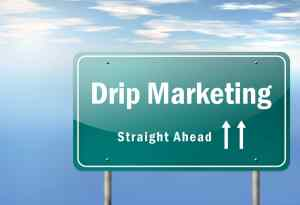 Highway sign with drip marketing on it, marketing automation