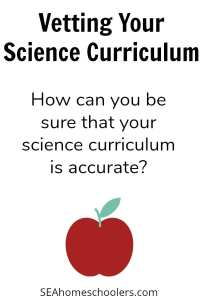 How do you know if your science curriculum is accurate? Vetting Science Curriculum - Secular homeschooling