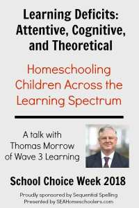 Thomas Morrow of Wave 3 Learning discusses learning challenges and deficits as part of School Choice Week 2018, presented by SEAHomeschoolers.com