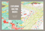 Exploring Quilting Basics: the Log Cabin Quilt Block