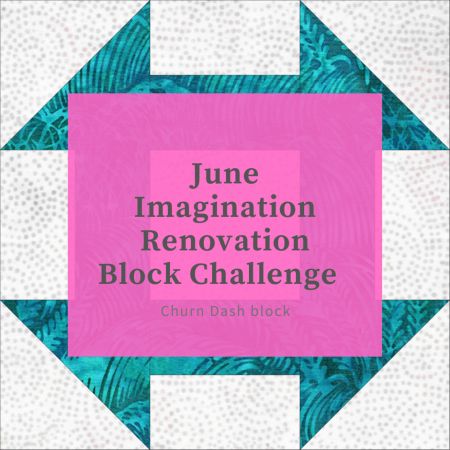 Top US quilting blog and shop, Seams Like a Dream Quilt Designs, shares about how their Imagination Renovation Block Challenge!