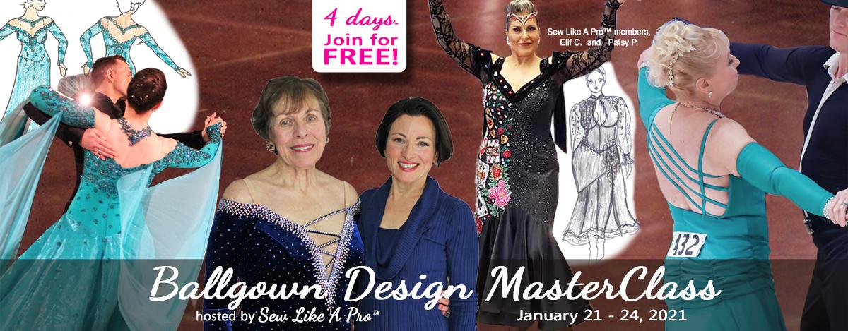 Dancesport Ballgown Design MasterClass by Sew Like A Pro™